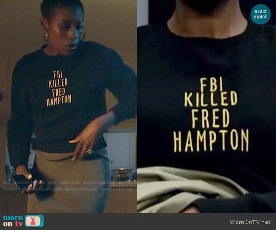 samoxawol FBI Killed Fred Hampton worn by Issa Dee (Issa Rae) on Insecure