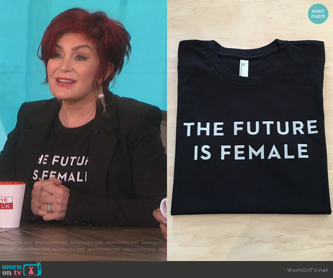 The Future is Female T-shirt by Otherwild worn by Sharon Osbourne on The Talk