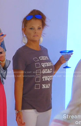 Brandi's Chips Queso Guac Tequila Nap tee on The Real Housewives of Dallas