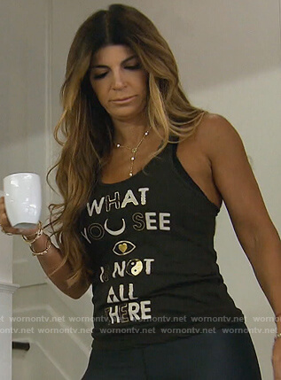 Teresa's What You See tank top on The Real Housewives of New Jersey
