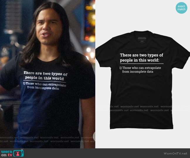 Design by Humans Two types of people - can extrapolate incomplete data tshirt worn by Cisco Ramon (Carlos Valdes) on The Flash