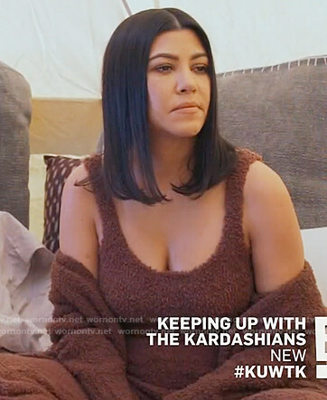 Kourtney's brown fuzzy top pants and robe on Keeping Up with the Kardashians