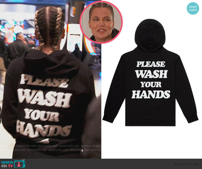 Wash Your Hands Hoodie by Talentless worn by Khloe Kardashian  on Keeping Up with the Kardashians