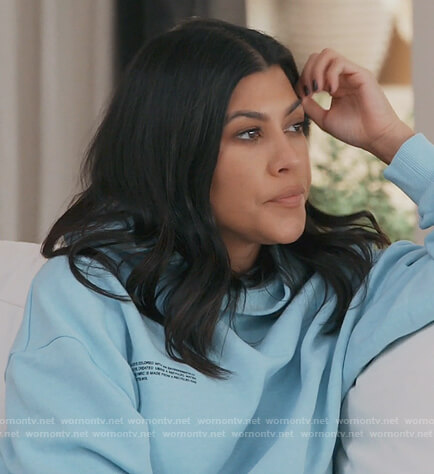 Kourtney's light blue hoodie on Keeping Up with the Kardashians