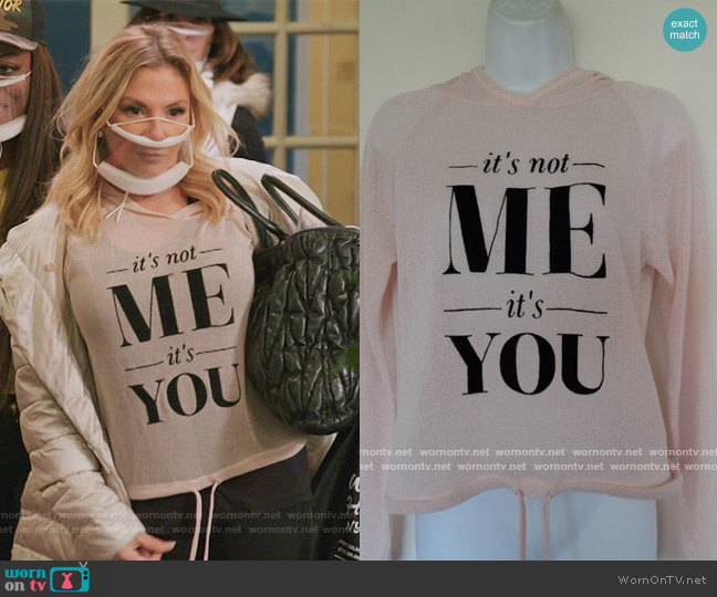 It's not me It's you hoodie by H&M worn by Ramona Singer  on The Real Housewives of New York City